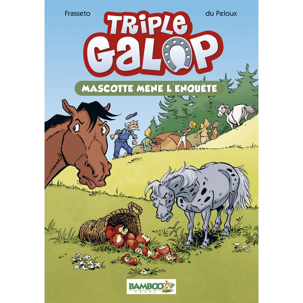 Triple Galop - Roman : Mascotte mène l'enquête