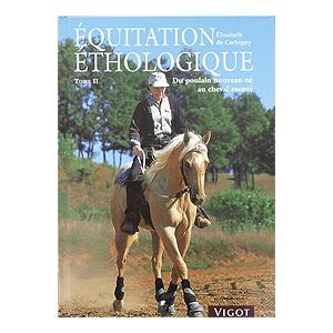 Équitation éthologique Tome II