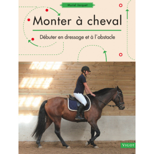 Monter à cheval, Dressage et Obstacles