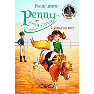 Penny, Tome 2 : L'indomptable poney