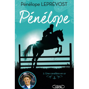 Pénélope Tome 2 : Une cavalière en or