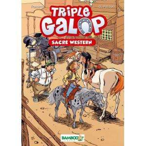 Triple Galop - Roman : Sacré Western