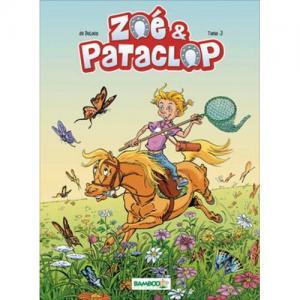 Zoé & Pataclop - Tome 3
