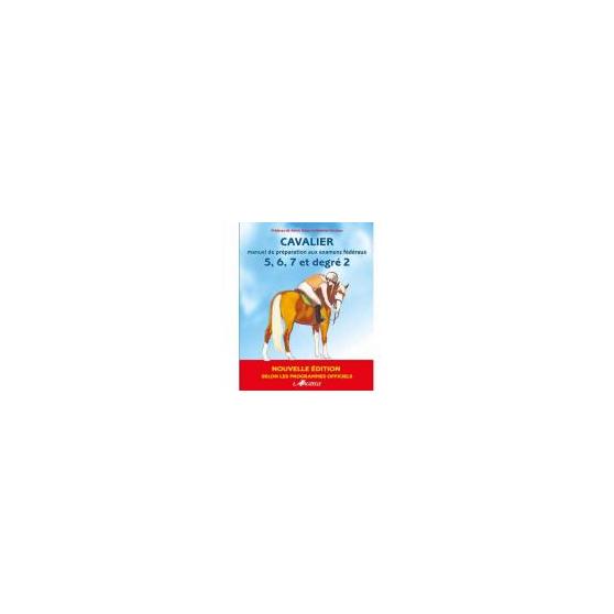 Cavalier manuel de préparation aux examens fédéraux 5 à 7